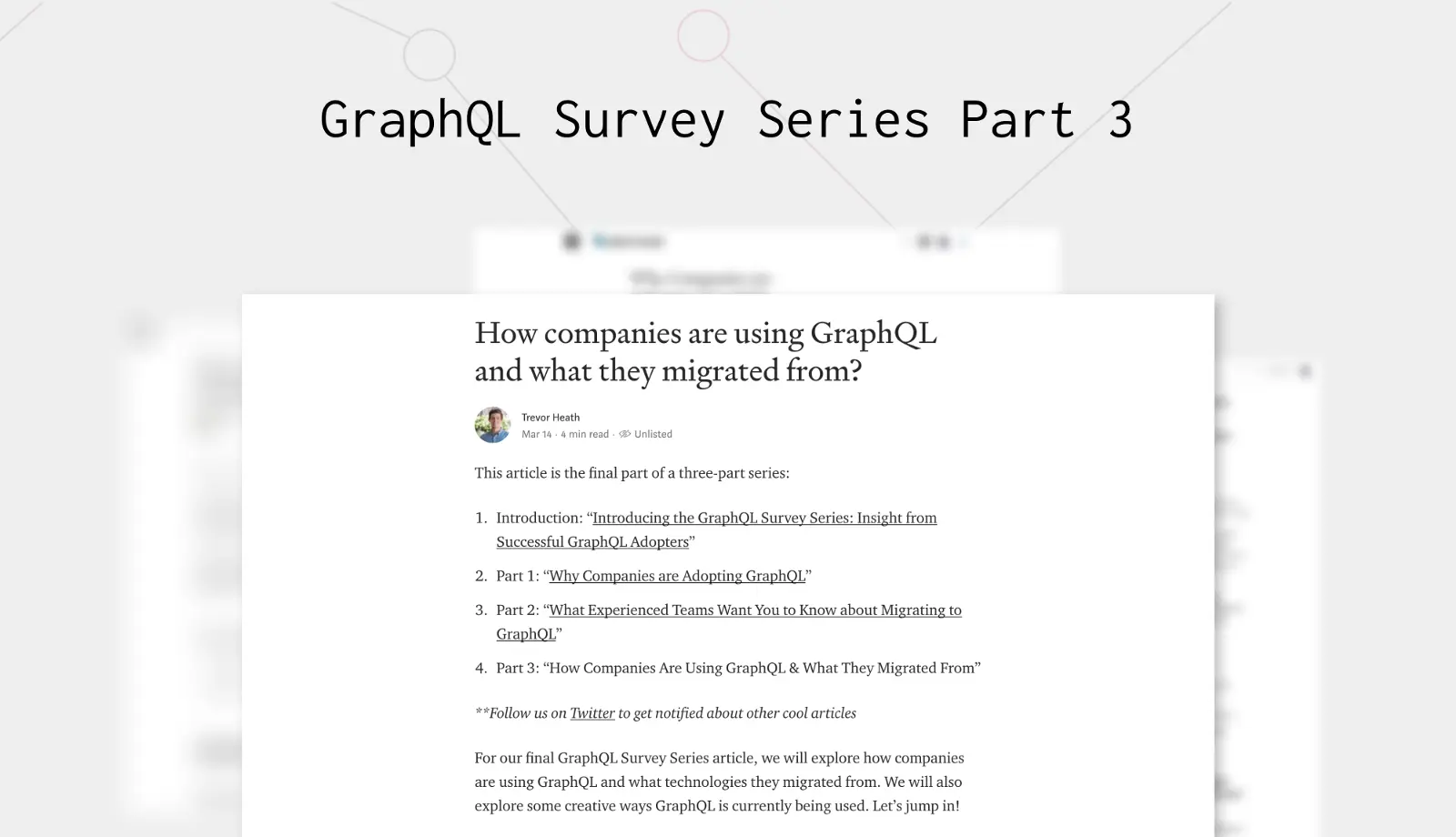 How Companies are Using GraphQL and What They Migrated From