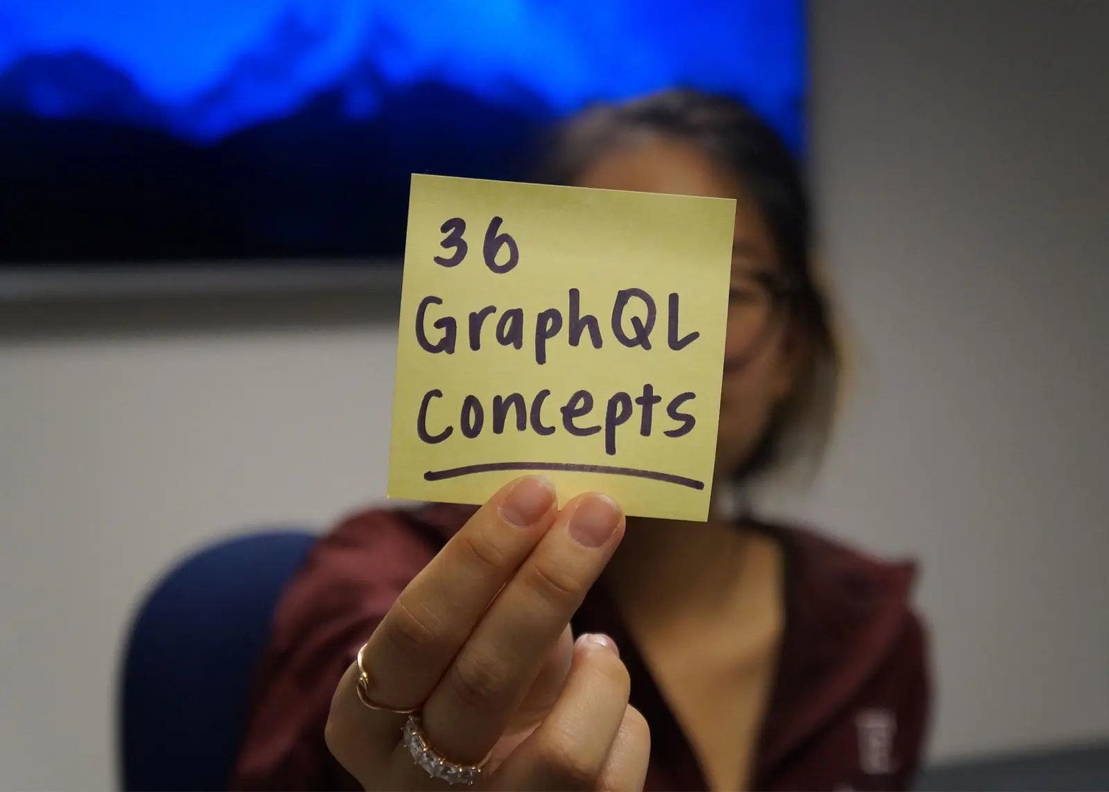 Introducing 36 GraphQL Concepts 🎉